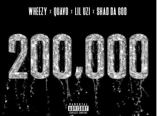 New Music : Quavo – '200 000' (Feat Lil Uzi Vert & Shad Da God)