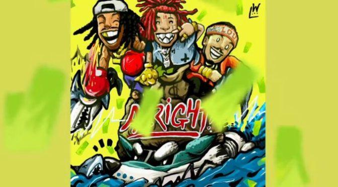 Music : Wiz Khalifa – Alright feat Trippie Red & Preme