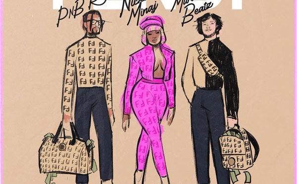 Music : PnB Rock – Fendi feat Nicki Minaj